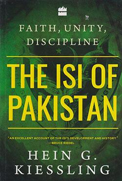 Faith, Unity, Discipline: The ISI of Pakistan